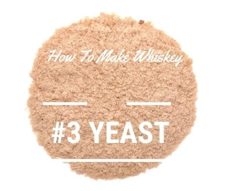 how to make whiskey - use yeast