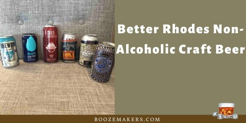 Better Rhodes Non Alcoholic Craft Beer