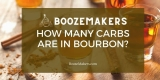 How Many Carbs Are In Bourbon?