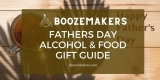 Fathers Day Alcohol Gift Guide